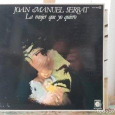 Discos de vinilo: *** JOAN MANUEL SERRAT - LA MUJER QUE YO QUIERO - LP 1977 (DOBLE PORTADA) - LEER DESCRIPCIÓN. Lote 194757790