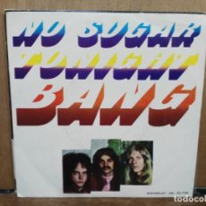 Discos de vinilo: BANG - NO SUGAR TONIGHT / IDEALIST REALIST - SINGLE DEL SELLO MOVIEPLAY 1973. Lote 194758117