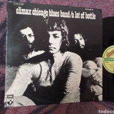 Discos de vinilo: CLIMAX CHICAGO BLUES BAND A LOT OF BOTTLE ESPAÑA 1971. Lote 194758525