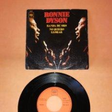 Discos de vinilo: RONNIE DYSON. BANDA DE ORO. NO QUIERO LLORAR. CBS 1970. Lote 194763508