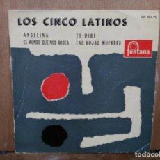 Discos de vinilo: LOS CINCO LATINOS - ANGELINA, TE DIRÉ, LAS HOJAS MUERTAS... - EP. DEL SELLO FONTANA 1960. Lote 194763891