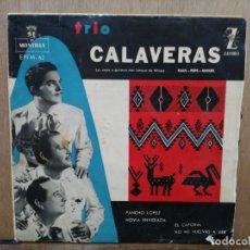 Discos de vinilo: TRIO CALAVERAS - PANCHO LÓPEZ, NOVIA ENVIDIADA, EL CAPORAL... - EP. DEL SELLO MONTILLA 1960. Lote 194765447