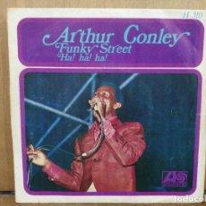 Discos de vinilo: ARTHUR CONLEY - FUNKY STREET / AH! AH! AH! - SINGLE DEL SELLO ATLANTIC 1968. Lote 194765626