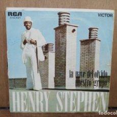 Discos de vinilo: HENRY STEPHEN - LA NAVE DEL OLVIDO / NUESTRO GRUPO - SINGLE DEL SELLO RCA 1970. Lote 194766152