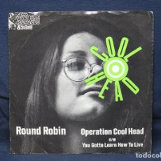 Discos de vinilo: ROUND ROBIN - ROUND ROBIN / OPERATION COOL HEAD - SINGLE. Lote 194768627