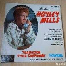 Discos de vinilo: HAYLEY MILLS, EP, VAYAMOS JUNTOS (LET´S GET TOGETHER) + 3, AÑO 1962. Lote 194769045