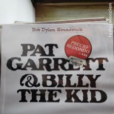 Discos de vinilo: BOB DYLAN - PAT GARRETT & BILLY THE KID. Lote 194769113
