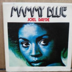 Discos de vinilo: JOEL DAYDE - MAMMY BLUE / YOU´VE GOT FREEDOM - SINGLE DEL SELLO RIVIERA 1971. Lote 194770338