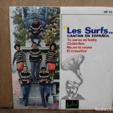 Dischi in vinile: LES SURFS - TU SERÁS MI BABY, CIRIBIRIBIN, EL CROSSFIRE... - EP. DEL SELLO HISPAVOX 1964. Lote 194771348