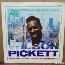 Discos de vinilo: WILSON PICKETT - TIERRA DE LAS MIL DANZAS / MUSTANG SALLY - SINGLE DEL SELLO ATLANTIC 1967. Lote 194774158