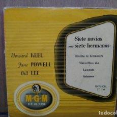 Discos de vinilo: DE LA PELÍCULA SIETE NOVIAS PARA SIETE HERMANOS - BENDITA TU HERMOSURA, LAMENTO... - EP. SELLO MGM. Lote 194775392