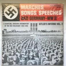 Discos de vinilo: MARCHES, SONGS, SPEECHES NAZI GERMANY - WW II HITLER'S INFERNO - VOL. 2. Lote 194778453