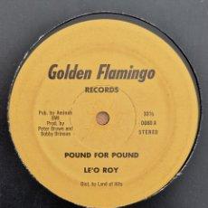 Discos de vinilo: LE'O ROY - POUND FOR POUND. Lote 194779216