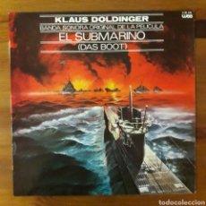 Discos de vinilo: EL SUBMARINO (DAS BOOT) KLAUS DOLDINGER. Lote 194780425