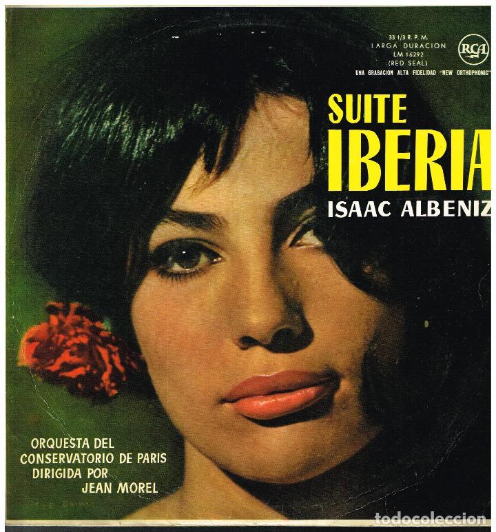 SUITE IBERIA - ISAAC ALBENIZ - ORQUESTA DEL CONSERVATORIO DE PARIS DIR. JEAN MOREL - LP 1961 (Música - Discos - LP Vinilo - Clásica, Ópera, Zarzuela y Marchas)