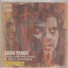 Discos de vinilo: 45 GIRI LUIGI TENCO CIOA, AMORE CIAO LABEL RCA VICTOR FRANCE SANREMOFESTIVAL 1968. Lote 194781021
