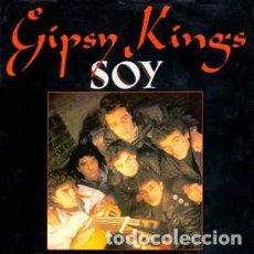 Discos de vinilo: GIPSY KINGS – SOY - SINGLE FRANCE 1989. Lote 194788926