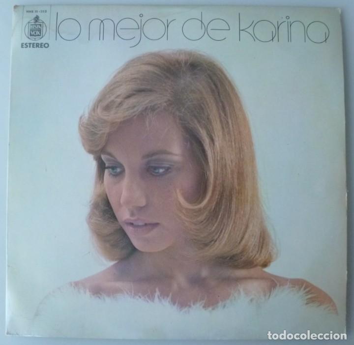 KARINA - LO MEJOR DE KARINA (LP HISPAVOX 1973) VINILO EN MUY BUEN ESTADO (Música - Discos - LP Vinilo - Solistas Españoles de los 70 a la actualidad)