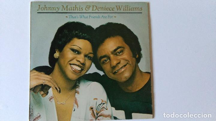 JOHNNY MATHIS & DENIECE WILLIAMS-THAT´S WHAT FRIENDS ARE FOR (1978) ED:UK CBS-96068 (Música - Discos - LP Vinilo - Funk, Soul y Black Music)
