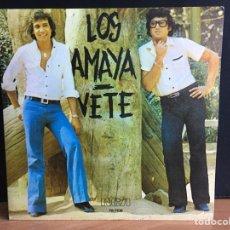 Discos de vinilo: LOS AMAYA - VETE (SINGLE) (RCA VICTOR) PB-7638 (D:NM). Lote 194862253