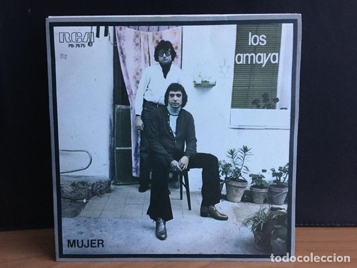 LOS AMAYA - MUJER (SINGLE) (RCA VICTOR) PB-7675 (D:NM) (Música - Discos - Singles Vinilo - Flamenco, Canción española y Cuplé)