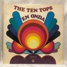 Discos de vinilo: THE TEN TOPS – EN ONDA 1973 NO ACEPTO OFERTAS EN ESTE LOTE. Lote 194863536