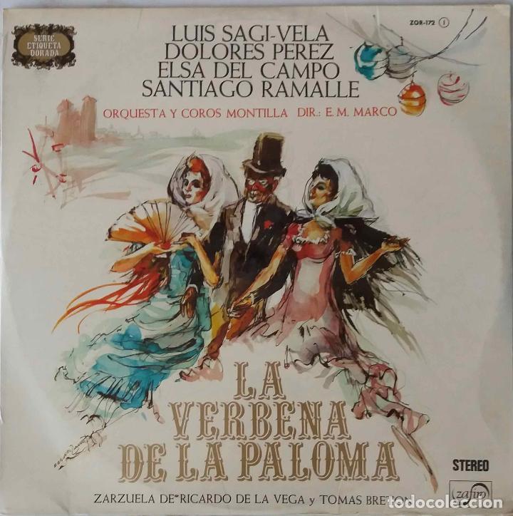 LA VERBENA DE LA PALOMA. LUIS SAGI-VELA.DOLORES PEREZ.E.M. MARCO. LP AUN PRECINTADO (Música - Discos - LP Vinilo - Clásica, Ópera, Zarzuela y Marchas)