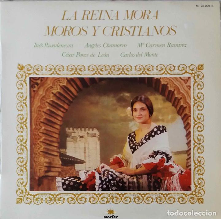 LA REINA MORA. MOROS Y CRISTIANOS.INES RIVADENEYRA.ANGELES CHAMORRO.M. MARCO (Música - Discos - LP Vinilo - Clásica, Ópera, Zarzuela y Marchas)