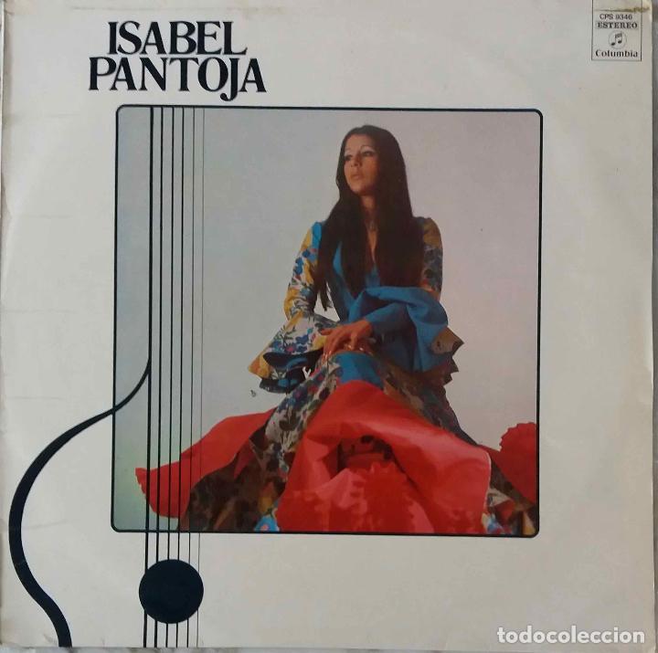 ISABEL PANTOJA. FUE POR TU VOZ. LP ESPAÑA COLUMBIA 1974 (Música - Discos - LP Vinilo - Flamenco, Canción española y Cuplé)
