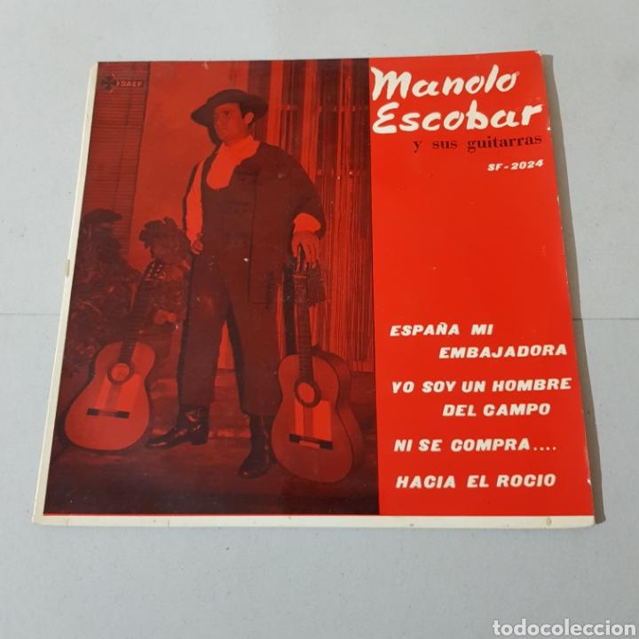 MANOLO ESCOBAR Y SUS GUITARRAS - ESPAÑA MI EMBAJADORA - YO SOY UN HOMBRE DEL CAMPO - NI SE COMPRA .. (Música - Discos - Singles Vinilo - Flamenco, Canción española y Cuplé)