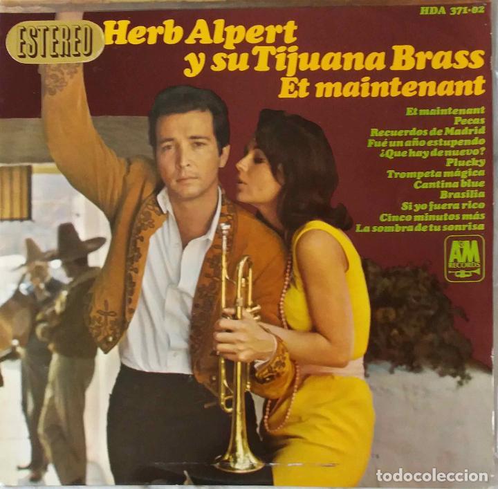HERB ALPERT Y SU TIJUANA BRASS. ET MAINTENANT. LP ORIGINAL ESPAÑA (Música - Discos - LP Vinilo - Pop - Rock Extranjero de los 50 y 60)