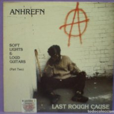 Discos de vinilo: LAST ROUGH CAUSE / ANHREFN - SOFT LIGHTS & LOUD GUITARS (PART TWO) - LP DE 1989. Lote 194872913