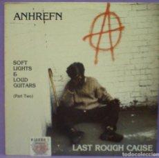 Discos de vinilo: LAST ROUGH CAUSE / ANHREFN - SOFT LIGHTS & LOUD GUITARS (PART TWO) - LP DE 1989. Lote 194872913