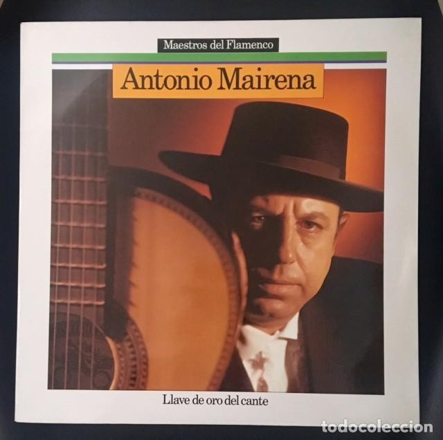 ANTONIO MAIRENA - LLAVE DE ORO DEL CANTE (Música - Discos - LP Vinilo - Flamenco, Canción española y Cuplé)