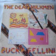 Discos de vinilo: THE DEAD MILKMEN BUCKY FELLINI. Lote 194876930
