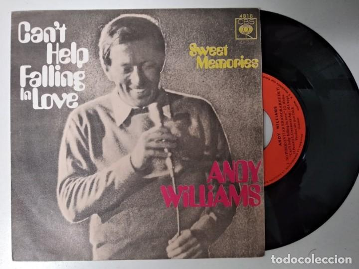 ANDY WILLIAS - CAN´T HELP FALLING IN LOVE / SWEET MEMORIES (Música - Discos - Singles Vinilo - Pop - Rock - Extranjero de los 70)