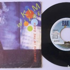 Discos de vinilo: KIM WILDE / DANCING IN THE DARK / SINGLE 7 INCH. Lote 194878708
