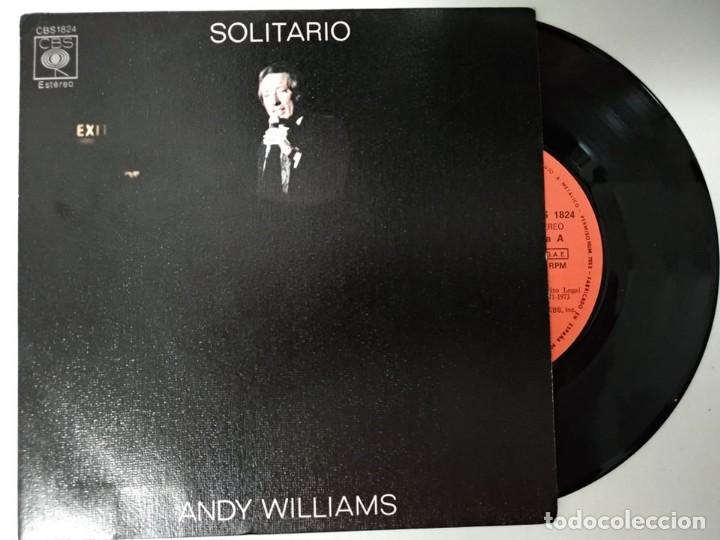 ANDY WILLIAMS: SOLITARIO (SOLITAIRE) / MI AMOR(MY LOVE) (Música - Discos - Singles Vinilo - Pop - Rock - Extranjero de los 70)
