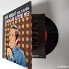 Discos de vinilo: ANDY WILLIAMS / LA MUSICA DE NUESTRO AYER / 1971. Lote 194879891
