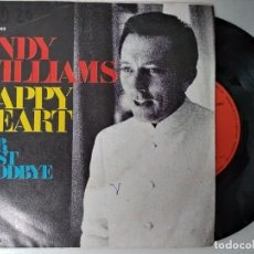 Discos de vinilo: ANDY WILLIAMS - HAPPY HEART / OUR LAST GOODBYE (SINGLE ESPAÑOL, CBS 1969). Lote 194880152