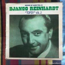 Discos de vinilo: DJANGO REINHARDT - TOPSY VOL. 2 - HOUSE OF JAZZ VOL. 12 - LP BARCLAY SPAIN 1981. Lote 194881406