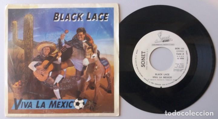 BLACK LACE / VIVA LA MEXICO / SINGLE 7 INCH (Música - Discos de Vinilo - Singles - Pop - Rock Extranjero de los 80)