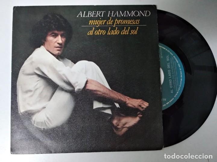 ALBERT HAMMOND MUJER DE PROMESAS + AL OTRO LADO DEL SOL (Música - Discos - Singles Vinilo - Pop - Rock - Extranjero de los 70)