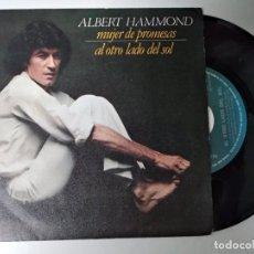 Discos de vinilo: ALBERT HAMMOND MUJER DE PROMESAS + AL OTRO LADO DEL SOL. Lote 194883348