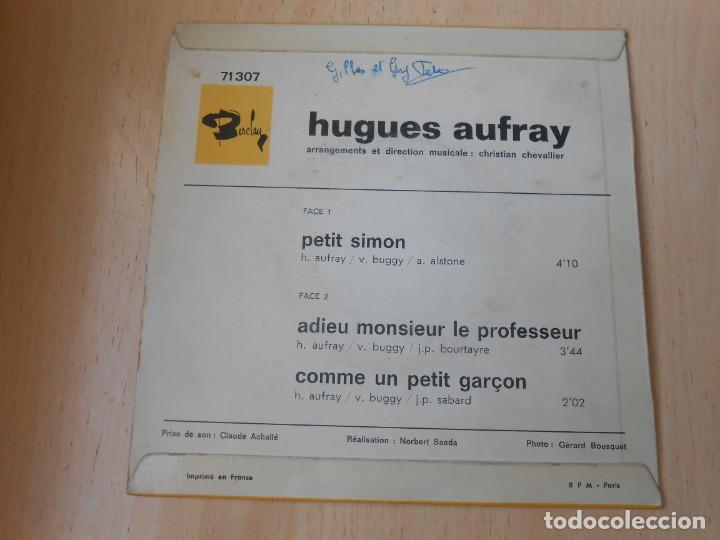 Discos de vinilo: HUGUES AUFRAY, EP, PETIT SIMON + 2, AÑO 19?? MADE IN FRANCE - Foto 2 - 194883368