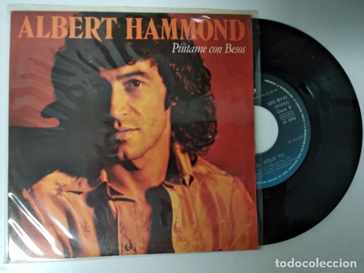 ALBERT HAMMOND / PINTAME CON BESOS / SOL, SOLO TU (Música - Discos - Singles Vinilo - Pop - Rock - Extranjero de los 70)