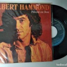 Discos de vinilo: ALBERT HAMMOND / PINTAME CON BESOS / SOL, SOLO TU . Lote 194883497