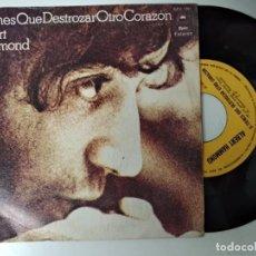 Discos de vinilo: ALBERT HAMMOND / SI TIENES QUE DESTROZAR OTRO CORAZON / ESE VIEJO SUEÑO AMERICANO (SINGLE 1973). Lote 194883741