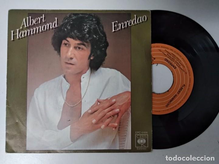 ALBERT HAMMOND -- ENREDAO / MI ALBUM DE RECUERDOS, EPIC, 1978 (Música - Discos - Singles Vinilo - Pop - Rock - Extranjero de los 70)