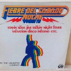 Discos de vinilo: THE UNLIMITED COMPANY - FIEBRE DEL SABADO NOCHE GRAMUSIC - 1978. Lote 194884897